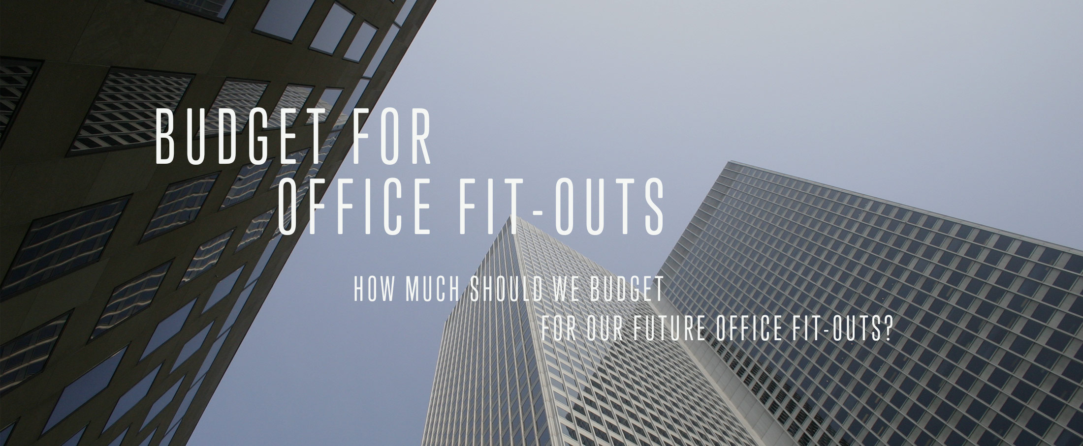 Budget for office fitouts