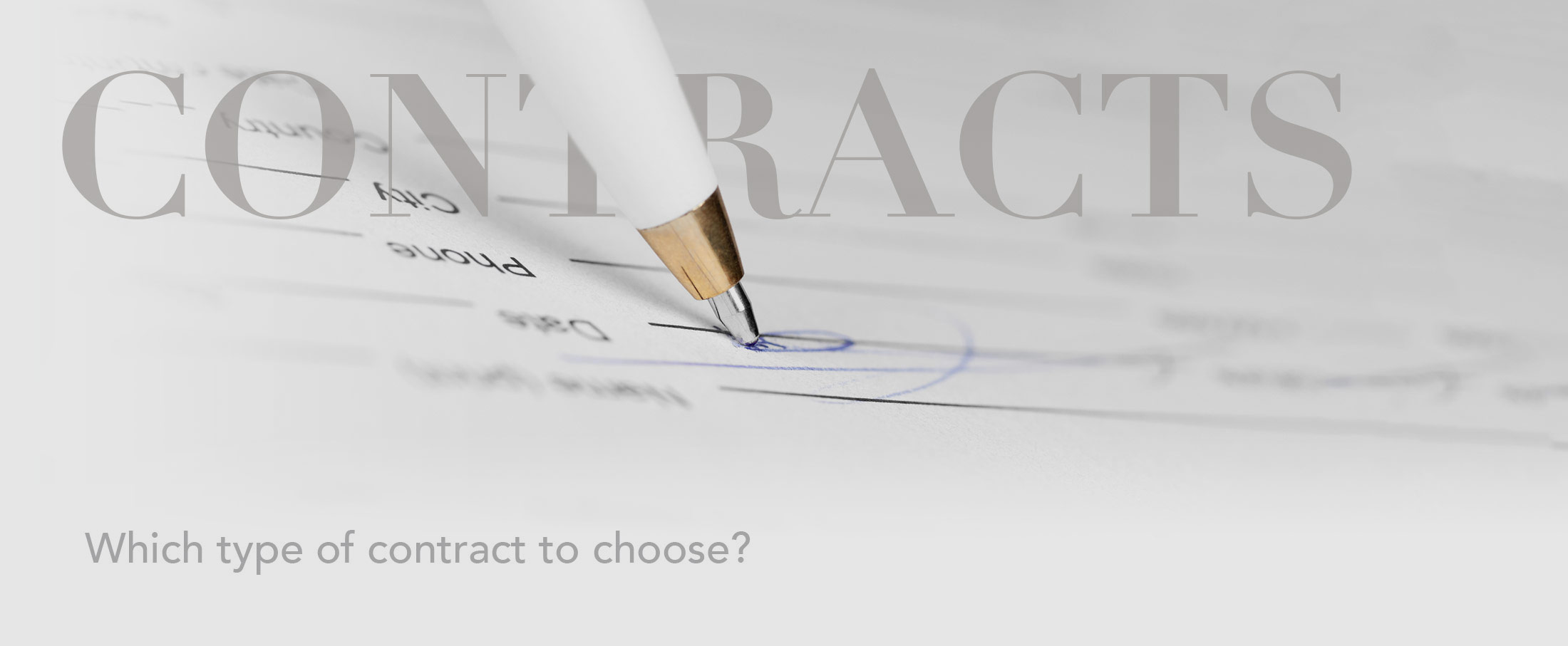 Choosing the right contract